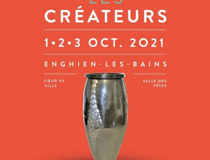 Les Créateurs | Enghien-les-bains | 1.2.3 octobre 2021